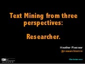 Text Mining Rights from Three Perspectives: Researcher.
