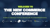 New Commerce Conference: Charting a Course to Success with Your Retail Media Partners