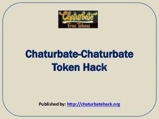 Chaturbate chaturbate token hack