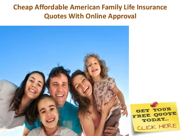 American Family Insurance Quote Adorable Cheap Affordable American Family Life Insurance Quotes With Online Ap…