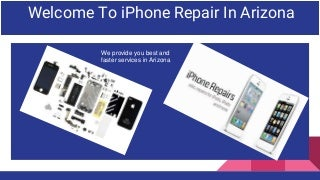 Cheap and best iPhone, iPad repair in arizona