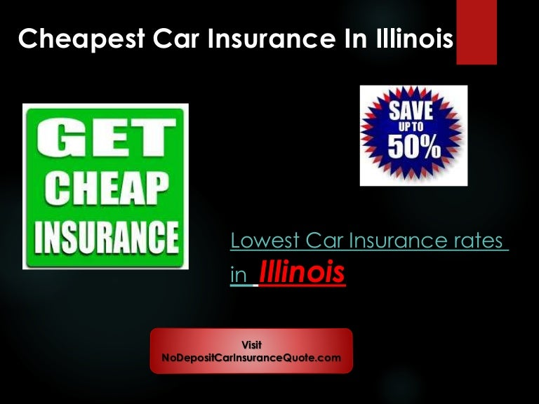 Cheap Auto Insurance Companies In Illinois With Full Coverage