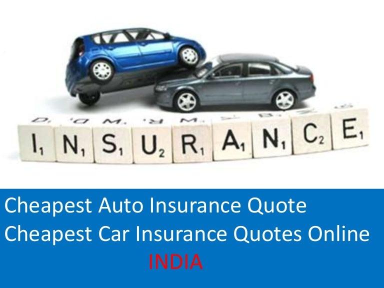 Auto Insurance Cheap >> Cheapest Car Insurance Quotes Cheapest Auto Insurance