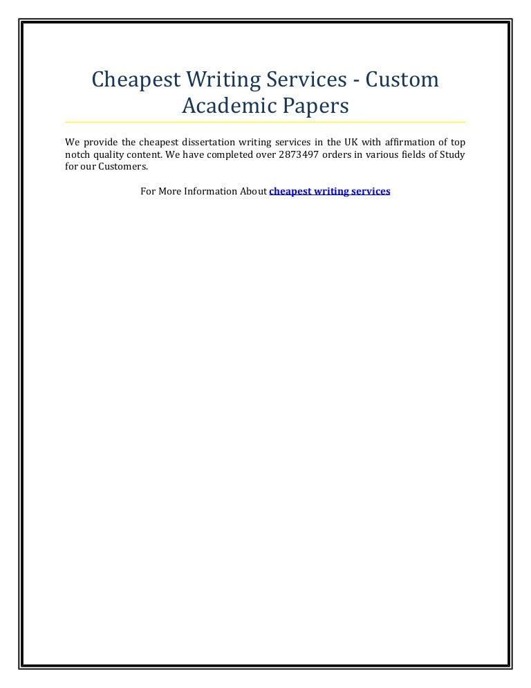 cheapest writing services custom academic papers