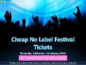 Cheap No Label Festival Tickets