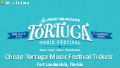 Discount Tortuga Music Festival Tickets