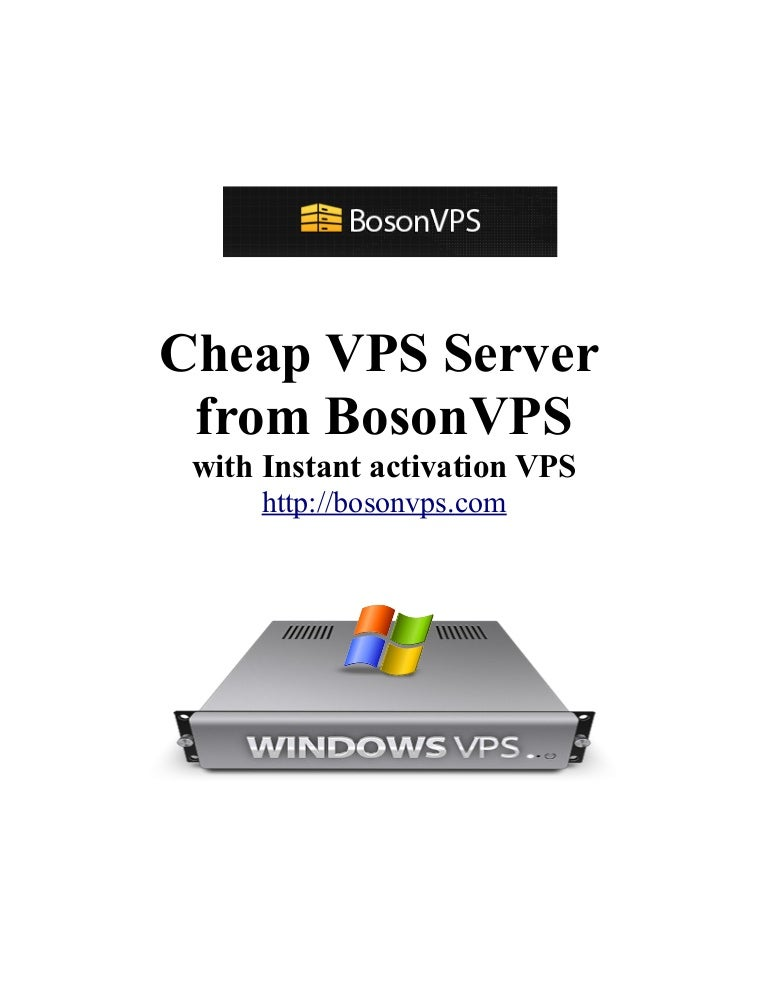 Cheap VPS Server from Bosonvps with Instant activation VPS