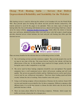 Cheap web hosting india - servers that deliver unprecedented reliability and scalability for the websites