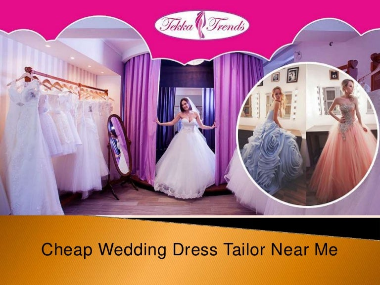 Cheap Wedding Dress Tailor Near Me