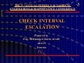 Check interval escalation
