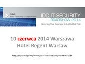 IDC IT Security Roadshow 2014 - Securing Your Business In A World Of Risk