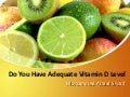 Do You Have Adequate Vitamin D Level | Mohammed Altaaf Sharif