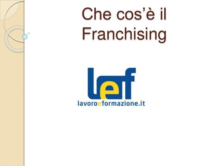 Cos E Il Franchising