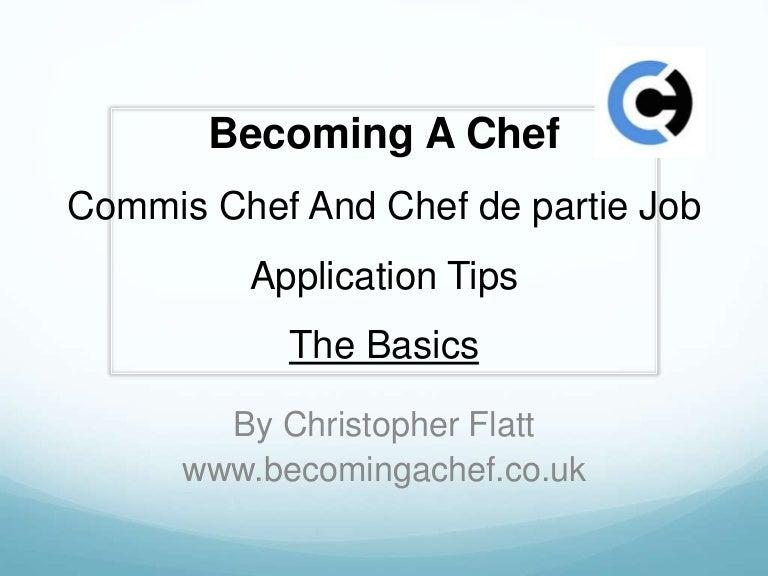 Commis Chef And Chef De Partie Job Application Tips