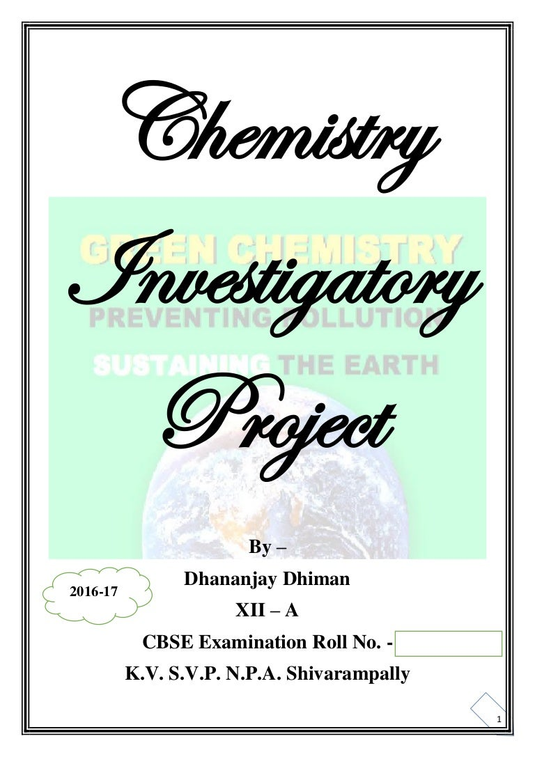 Chemistry investigatory project class 12 green chemistry bio dies solutioingenieria Image collections