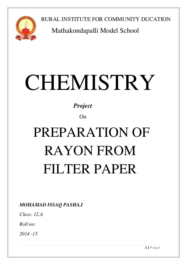 Chemistry project preparation of rayon from filter paper nvjuhfo Images