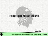 Chemical and Physical Properties: Isotopes and Forensic Science
