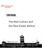 Chennai: The Mall Culture and The Real Estate Market