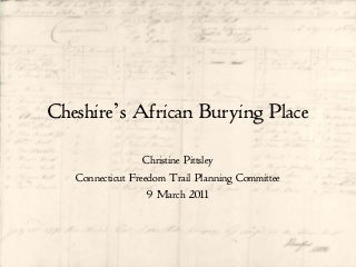 Cheshire's African Burying Place