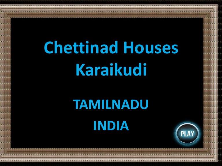 Chettinad houses karaikudi