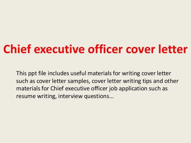 chiefexecutiveofficercoverletter-140221215244-phpapp02-thumbnail-4.jpg?cb=1393019587