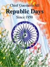 Chief guests on republic day Since 1950