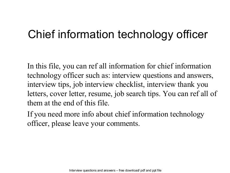 chief information officer 2 essay 4) chief information officer (cio) is a senior manager who oversees the use of information technology in the firm 5) chief security officer (cso) is responsible for information systems security in the firm and has the principle responsibility for enforcing the firm's information security policy.
