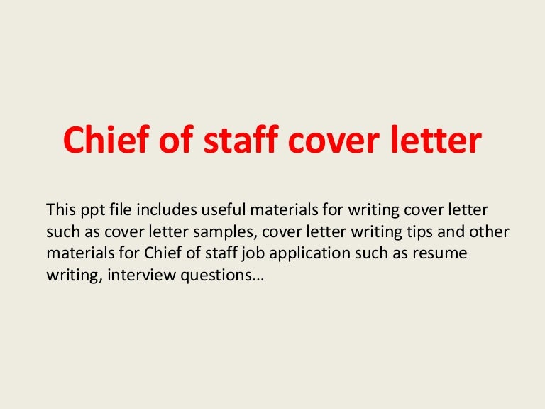 chiefofstaffcoverletter 140221215439 phpapp02 thumbnail 4 jpg cb 1393019722