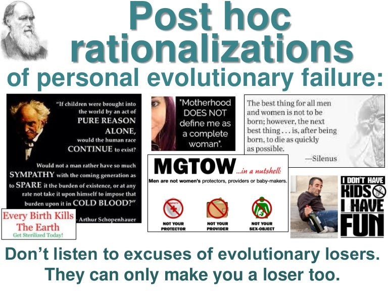 Post hoc rationalizations of personal evolutionary failure