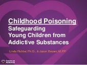 Childhood Poisoning: Safeguarding Young Children from Addictive Substances