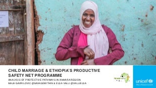 Child Marriage and Ethiopia's Productive Safety Net Programme