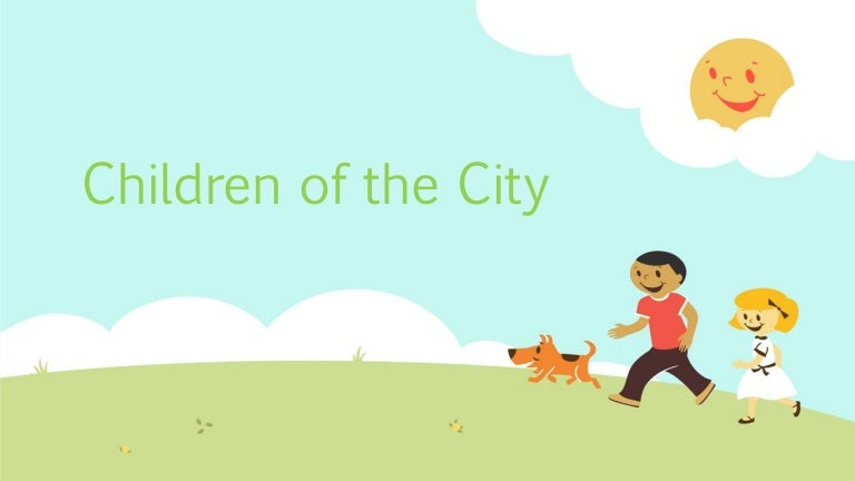 summary of children of the city