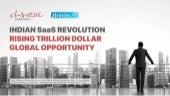 Indian SaaS Revolution – Rising Trillion Dollar Global Opportunity