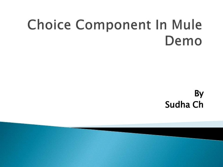Choice component in mule demo