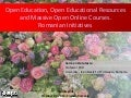 Open Education, Open Educational Resources and Massive Open Online Courses.  Romanian Initiatives