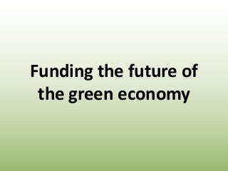 Russ Choma, Covering the Green Economy