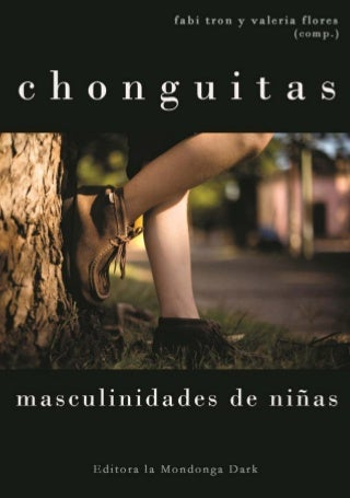 Chonguitas. masculinidades-de-niñas