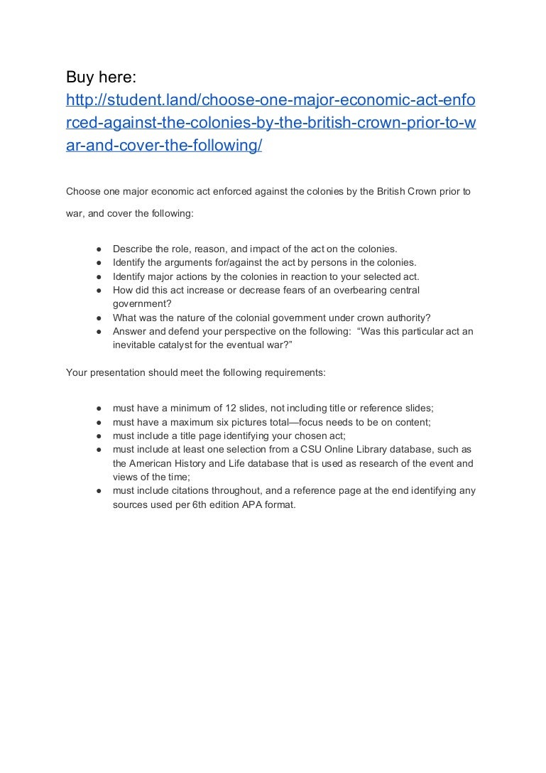choose one major economic act enforced against the colonies by the br