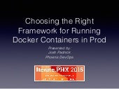 Choosing the Right Framework for Running Docker Containers in Prod