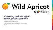 Choosing and Setting Up Wild Apricot Payments Webinar