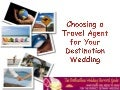 Choosing a travel agent for your destination wedding