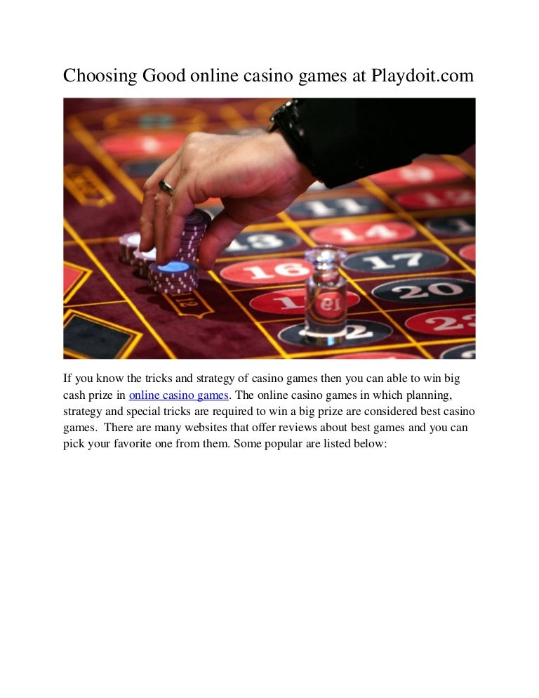 Choosing Good Online Casino Games At Playdoit Com