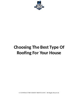 Choosing the best type of roofing for your house