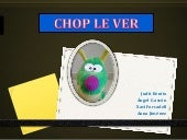 Chop le ver