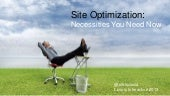 Site Optimization: Necessities You Need Now