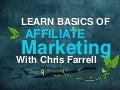 The Basics of Affiliate Marketing with Chris Farrell