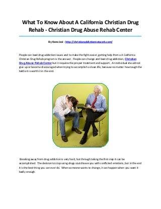 Christian drug abuse rehab center