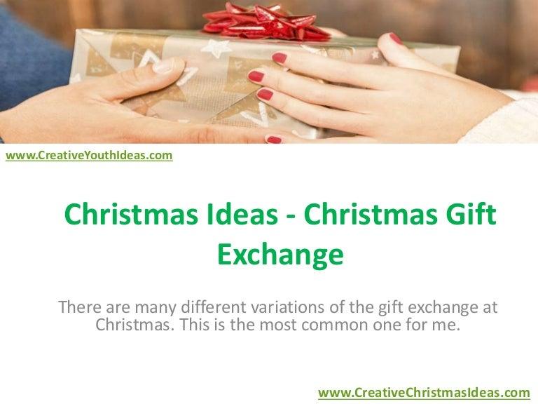 Christmas Ideas Christmas Gift Exchange