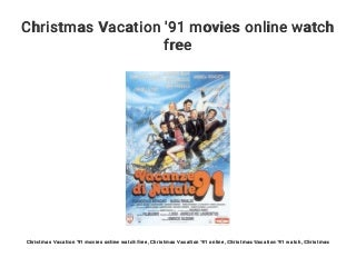 Christmas Vacation '91 movies online watch free