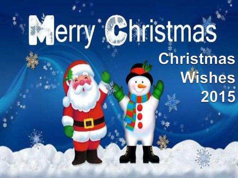 christmas wishes 2015 download and send to friends - Christmas Wishes Video